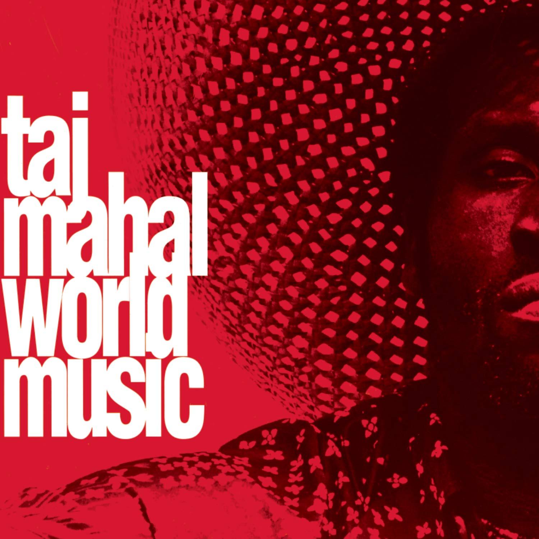 Taj Mahal – World Music (1993) [FLAC]