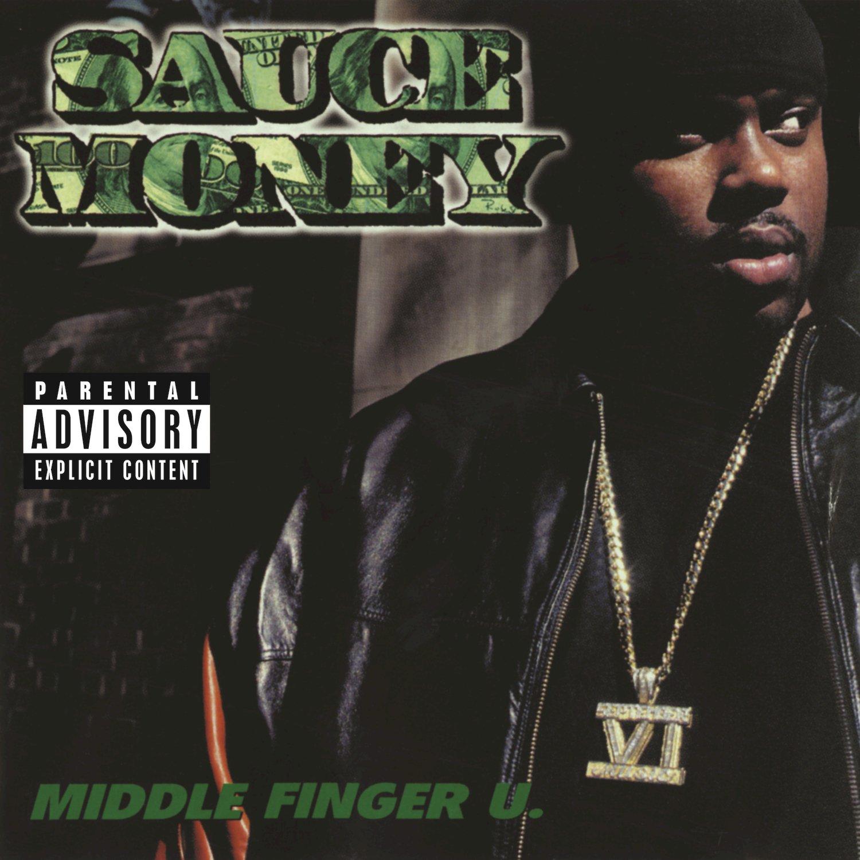 Sauce Money - Middle Finger U. (2000) [FLAC] Download