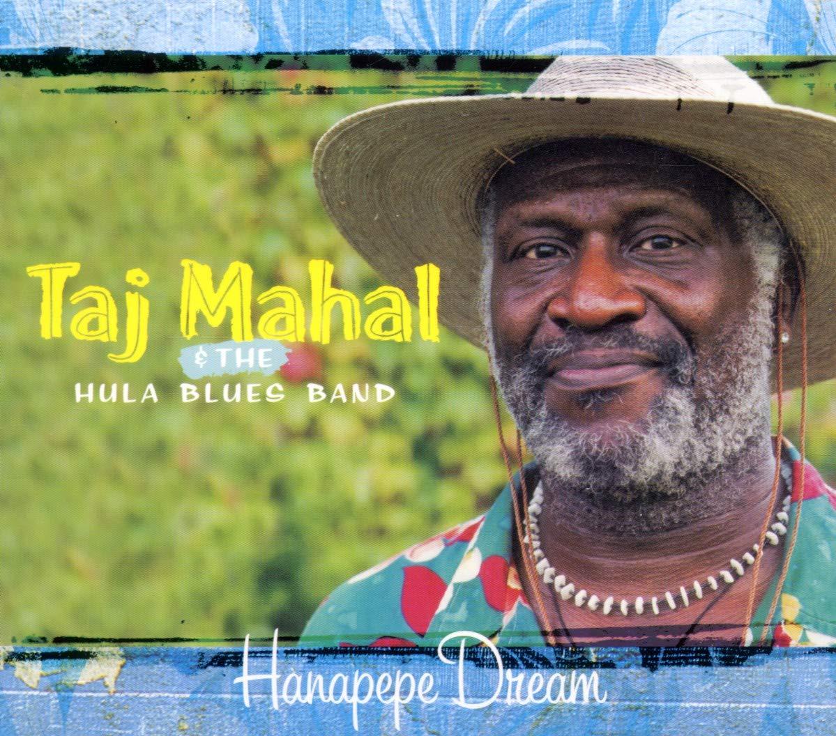 Taj Mahal & The Hula Blues Band - Hanapepe Dream (2001) [FLAC] Download