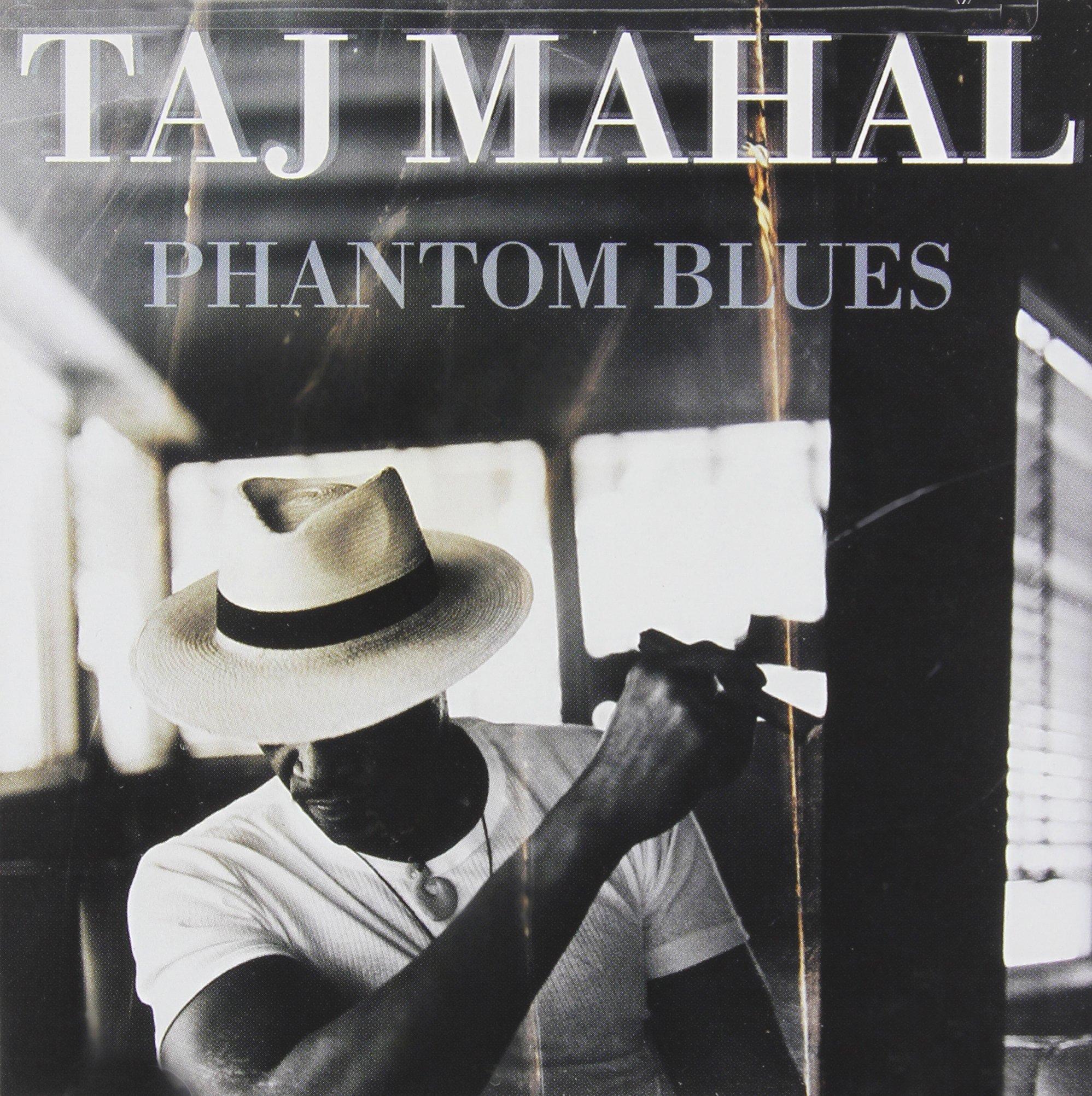Taj Mahal - Phantom Blues (1996) [FLAC] Download