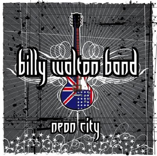 Billy Walton Band - Neon City (2019) [FLAC] Download
