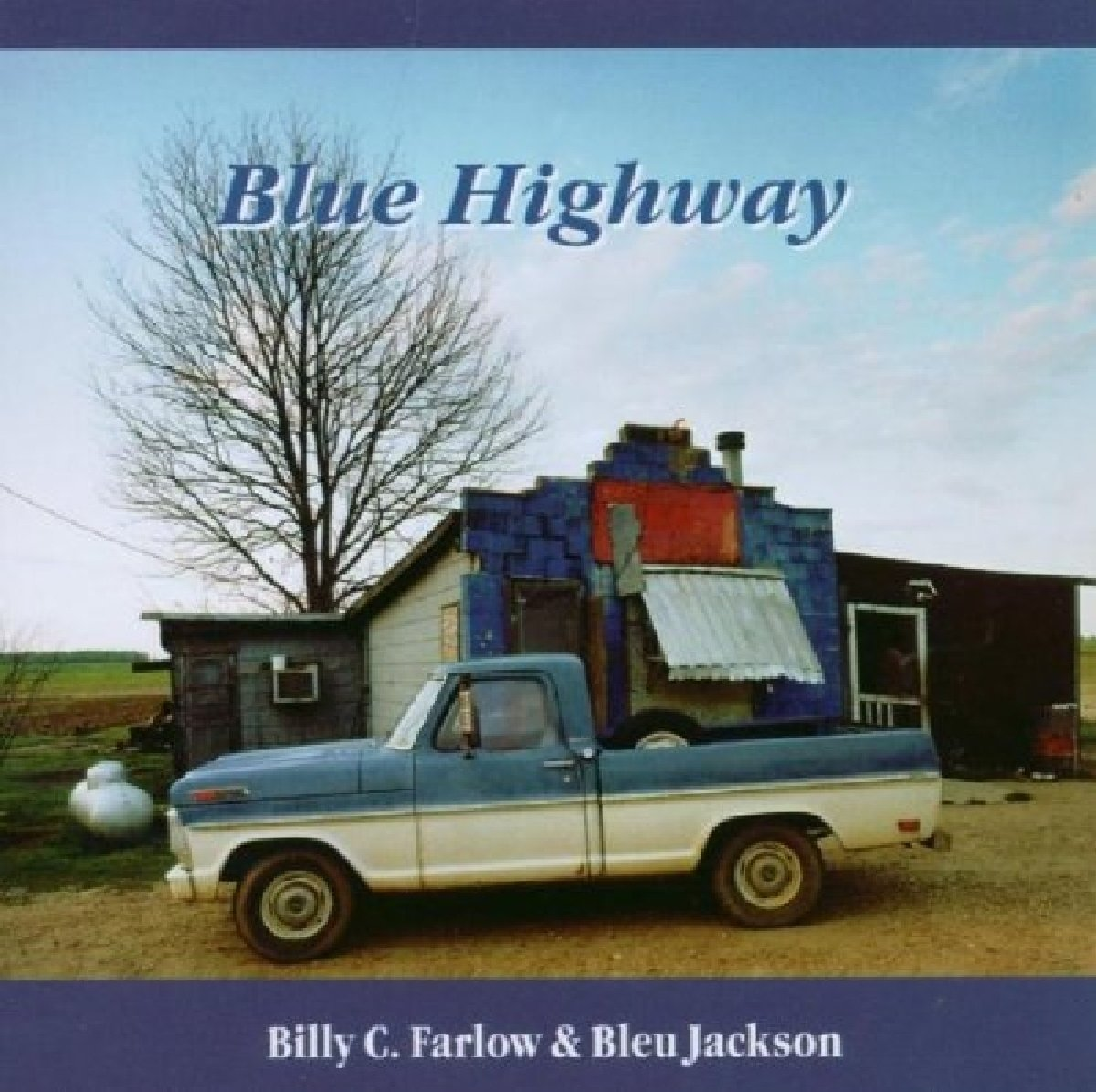 Billy C. Farlow & Bleu Jackson - Blue Highway (1995) [FLAC] Download