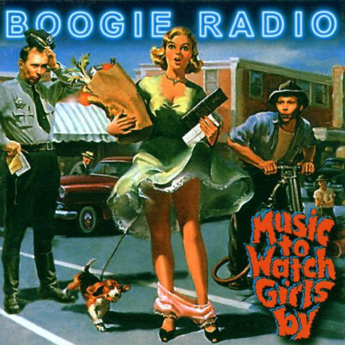 Boogie Radio - music to watch girls by (2000) [FLAC] Download