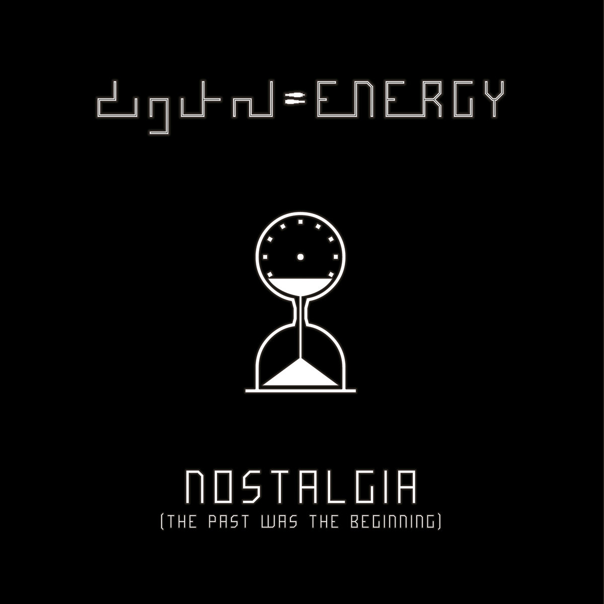 Digital Energy - Nostalgia (The Past Was The Beginning) (2020) [FLAC] Download