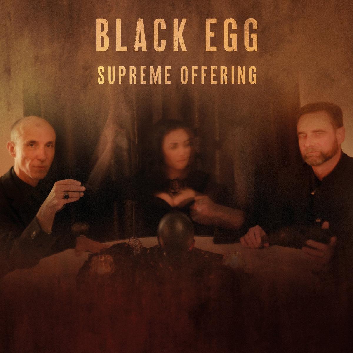 Black Egg - Supreme Offering (2020) [FLAC] Download