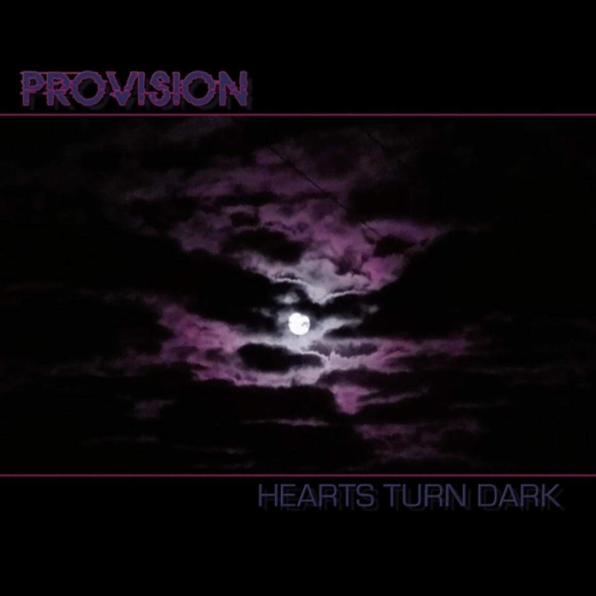 Provision - Hearts Turn Dark (2020) [FLAC] Download