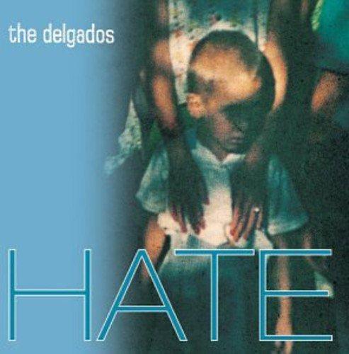 The Delgados - Hate (2002) [FLAC] Download