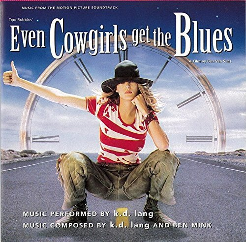 K.D. Lang - Even Cowgirls Get the Blues (1993) [FLAC] Download