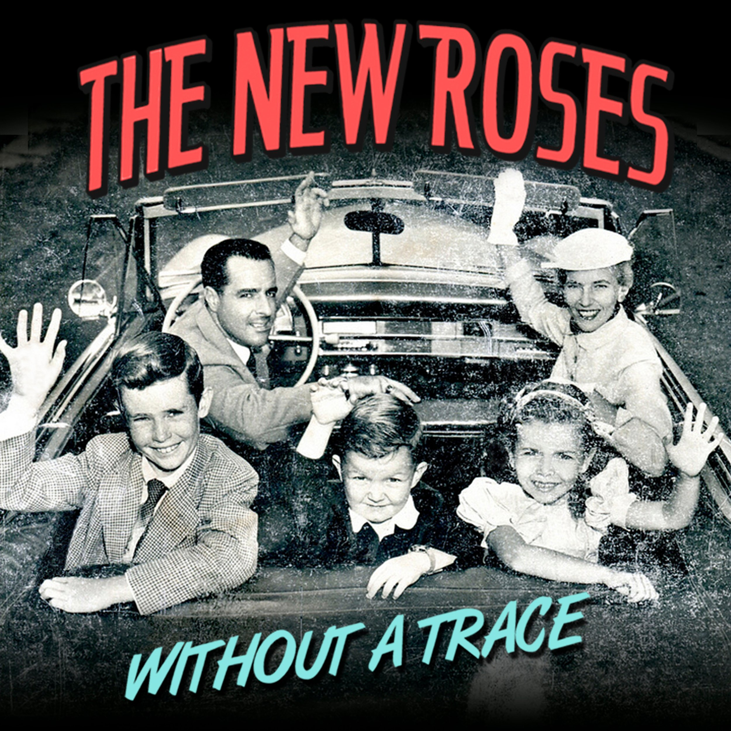 The New Roses - Without a Trace (2013) [FLAC] Download