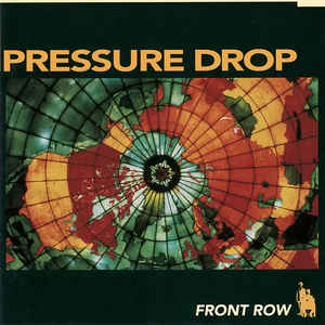Pressure Drop - Front Row (1993) [FLAC] Download