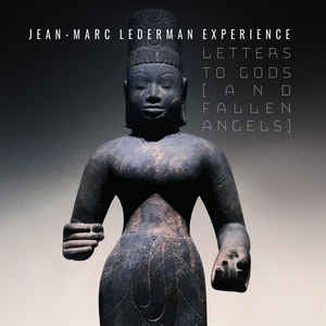 Jean-Marc Lederman - Letters To Gods [And Fallen Angels] (2020) [FLAC] Download