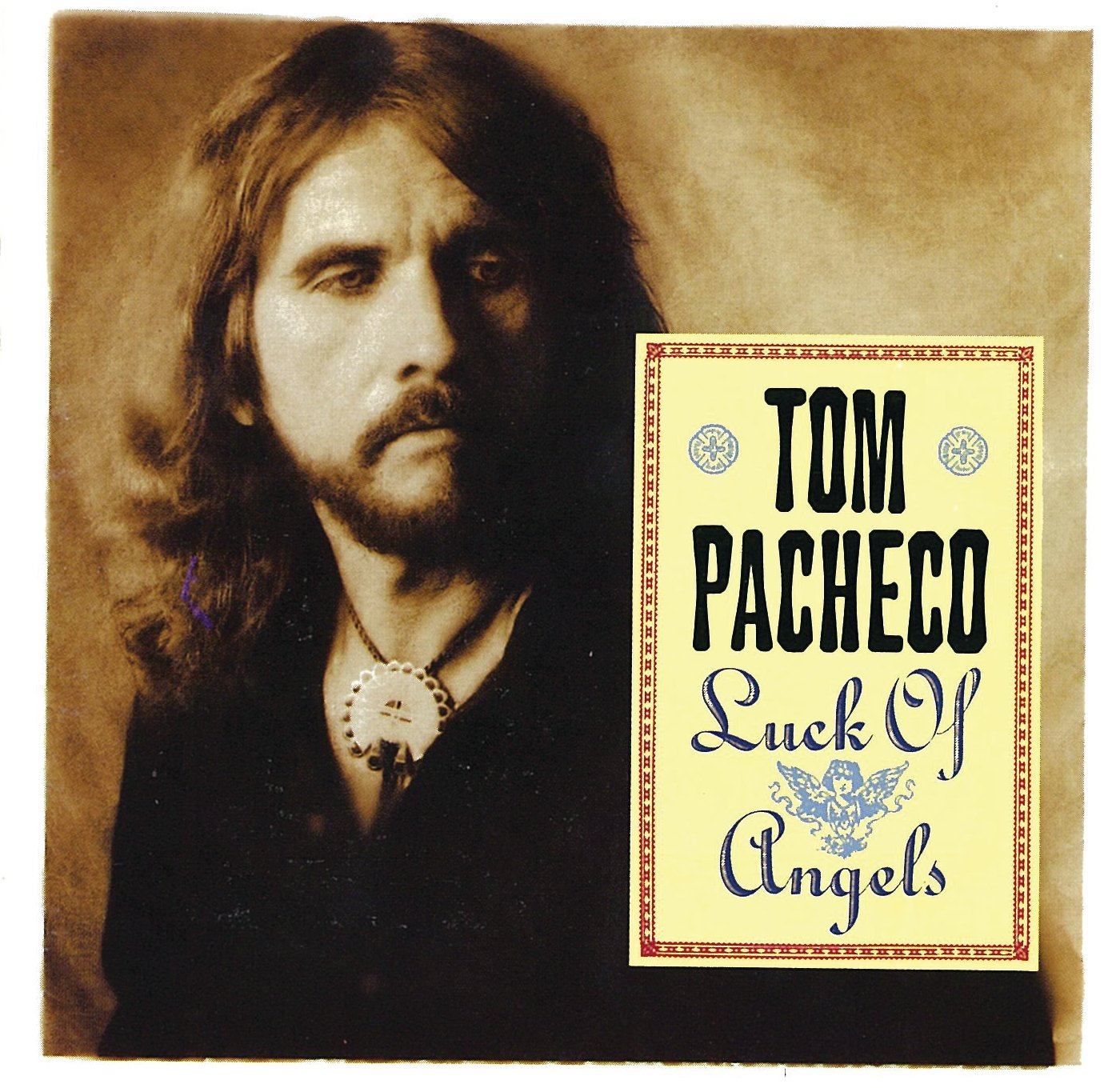 Tom Pacheco - Luck Of Angels (1994) [FLAC] Download
