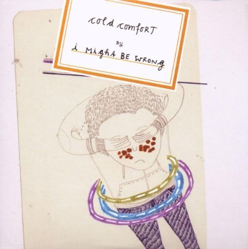 I Might Be Wrong - Cold Comfort (2007) [FLAC] Download