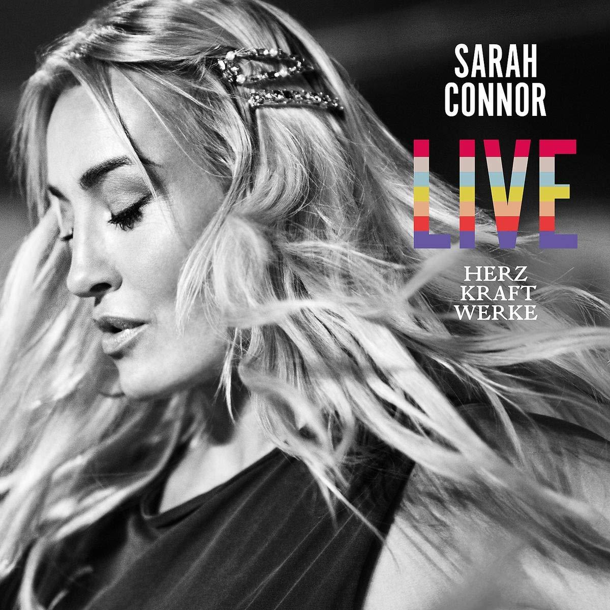 Sarah Connor – Herz Kraft Werke Live (2019) [FLAC]