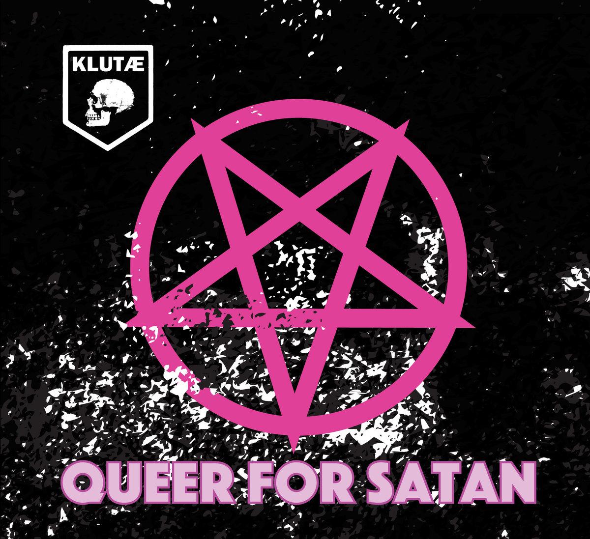 Klutæ – Queer For Satan (2020) [FLAC]