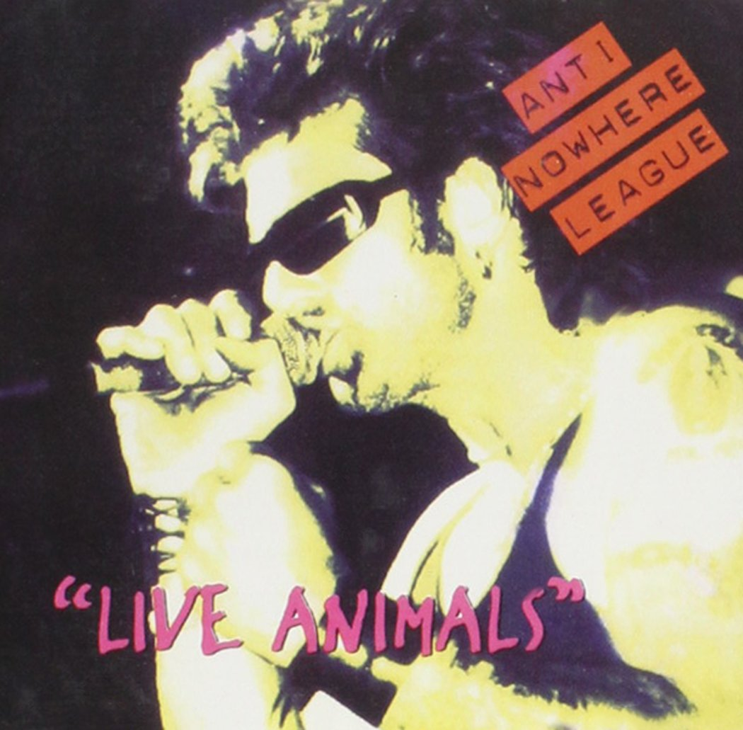 Anti Nowhere League - Live Animals (1994) [FLAC] Download
