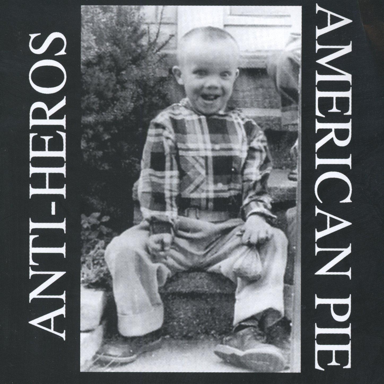 Anti Heros – American Pie (1996) [FLAC]