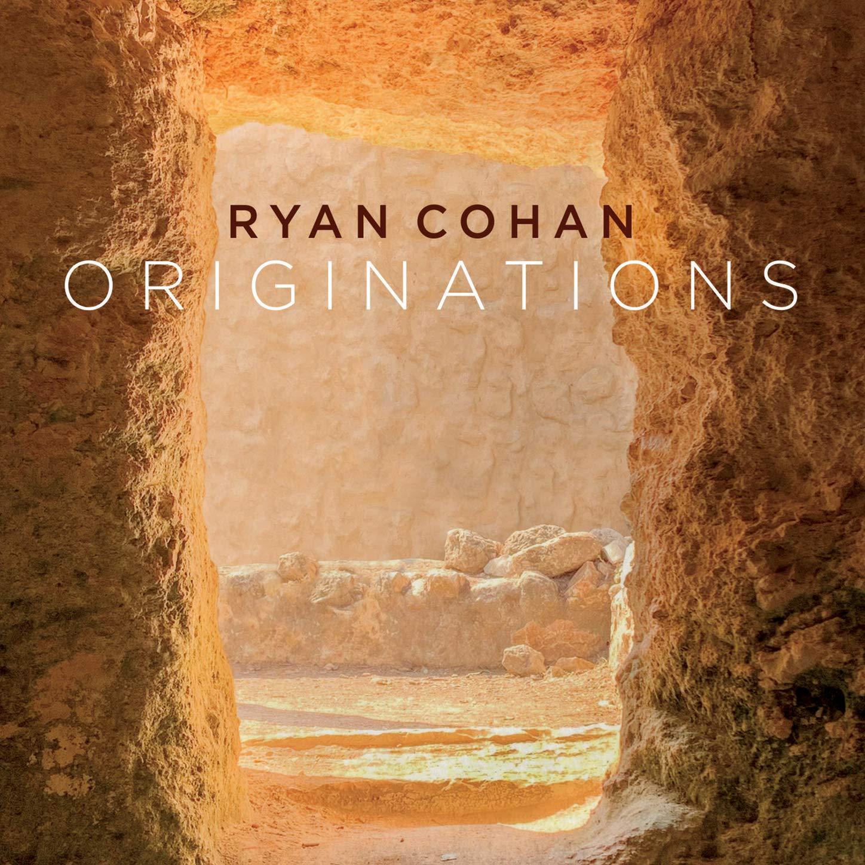 Ryan Cohan - Originations (2020) [FLAC] Download