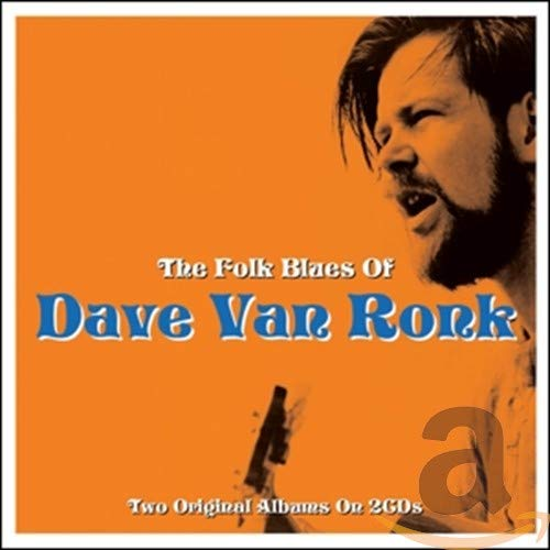 Dave Van Ronk – The Folk Blues Of Dave Van Ronk (2015) [FLAC]
