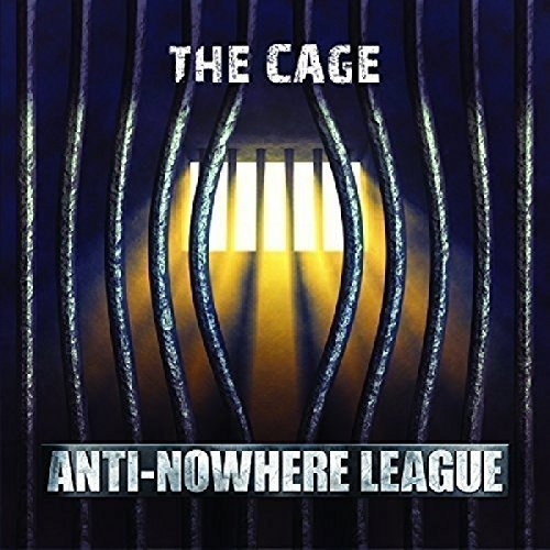 Anti-Nowhere League – The Cage (2016) [FLAC]