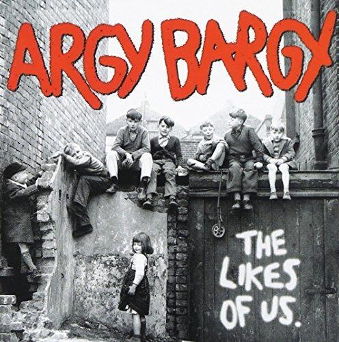 Argy Bargy – The Likes Of Us (2008) [FLAC]