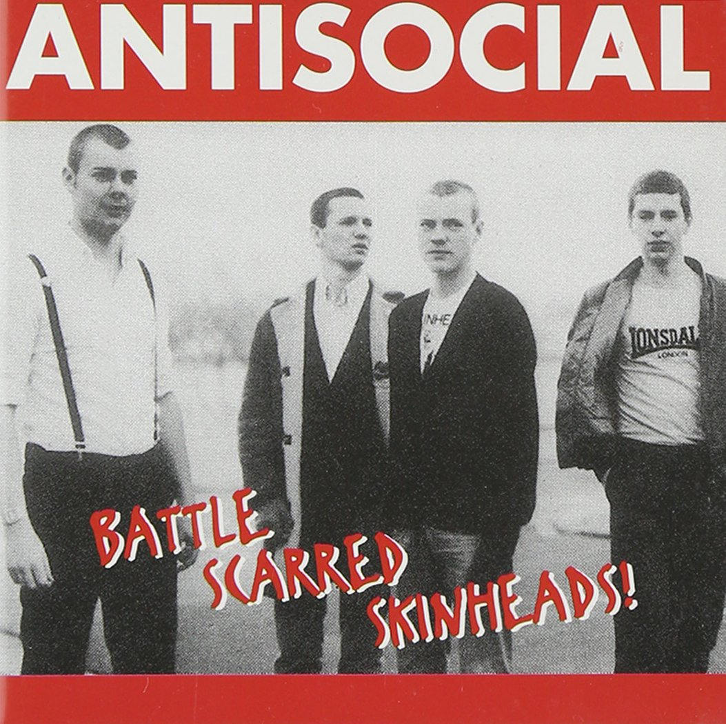 Antisocial - Battle Scarred Skinheads (1995) [FLAC] Download
