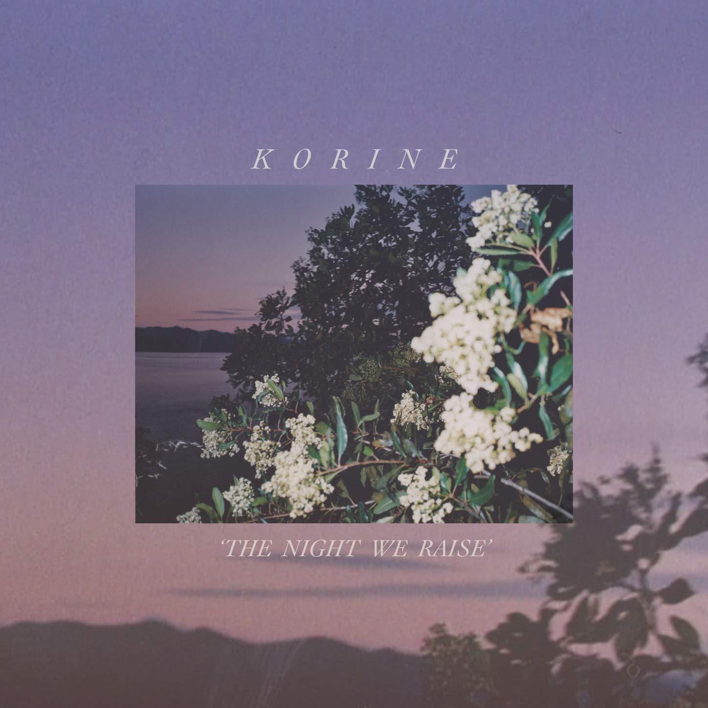 Korine - The Night We Raise (2020) [FLAC] Download