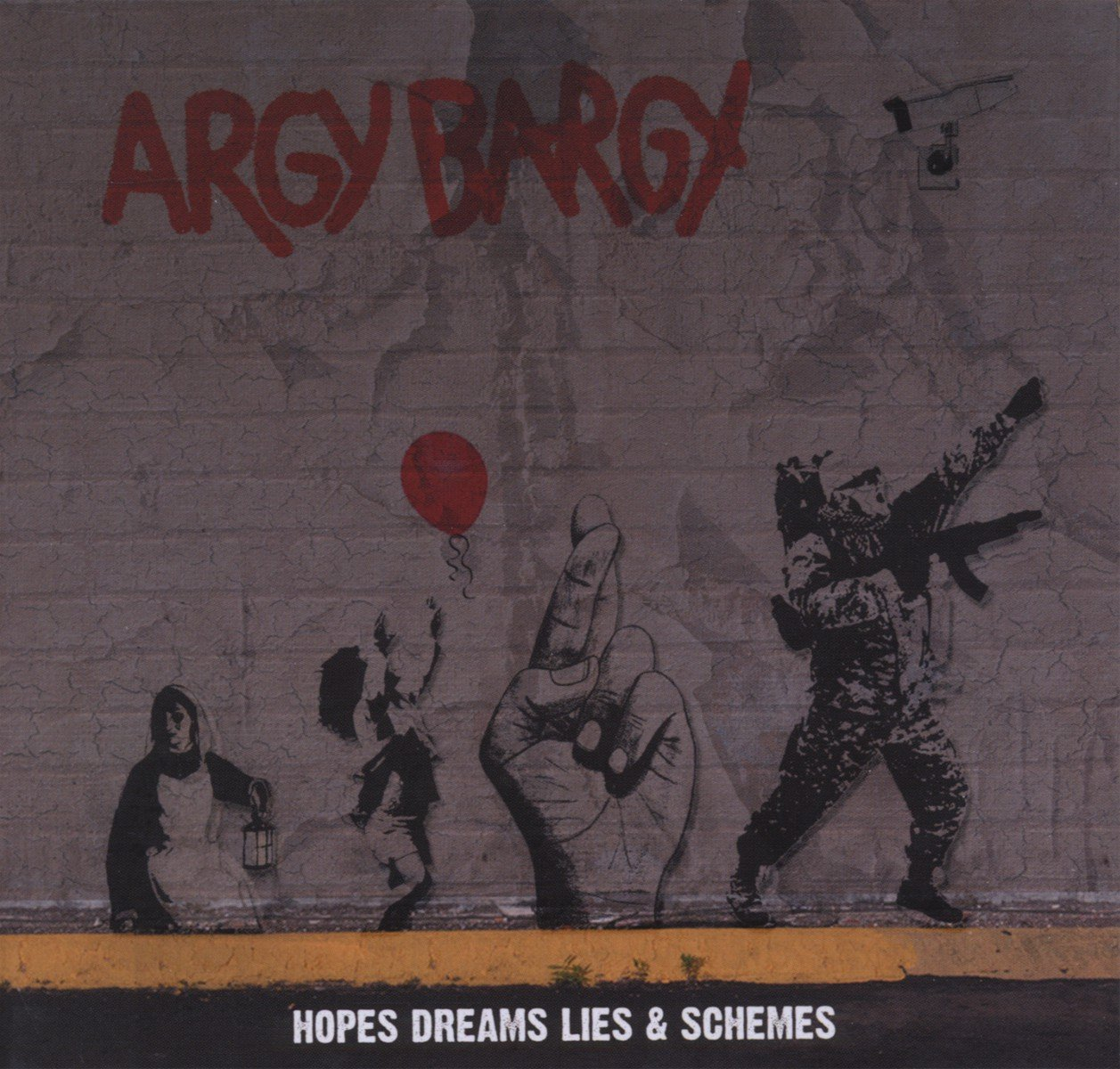 Argy Bargy - Hopes Dreams Lies & Schemes (2012) [FLAC] Download