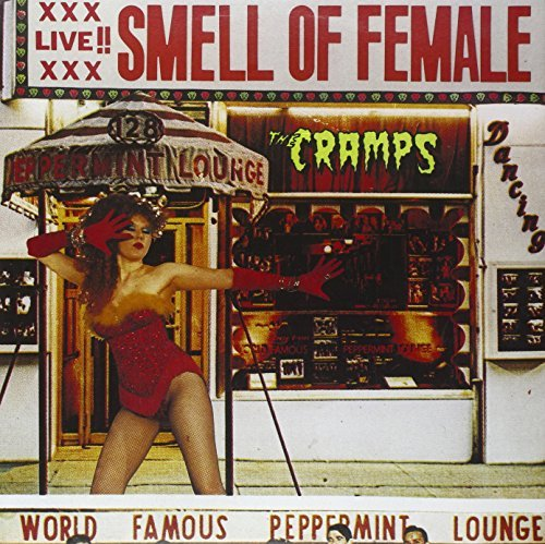 The  Cramps – Smell Of Female (1983) [FLAC]