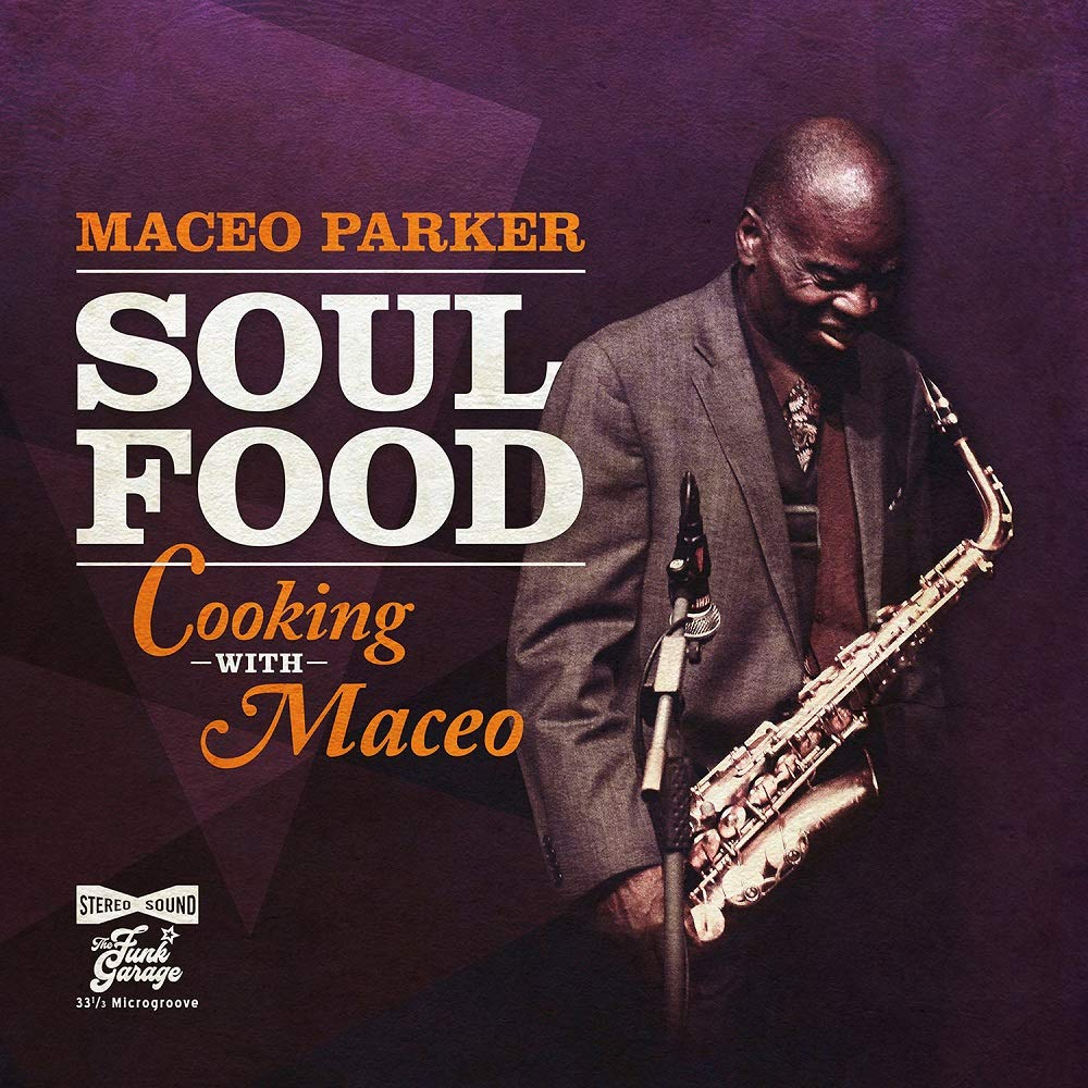 Maceo Parker – Soul Food Cooking With Maceo (2020) [FLAC]