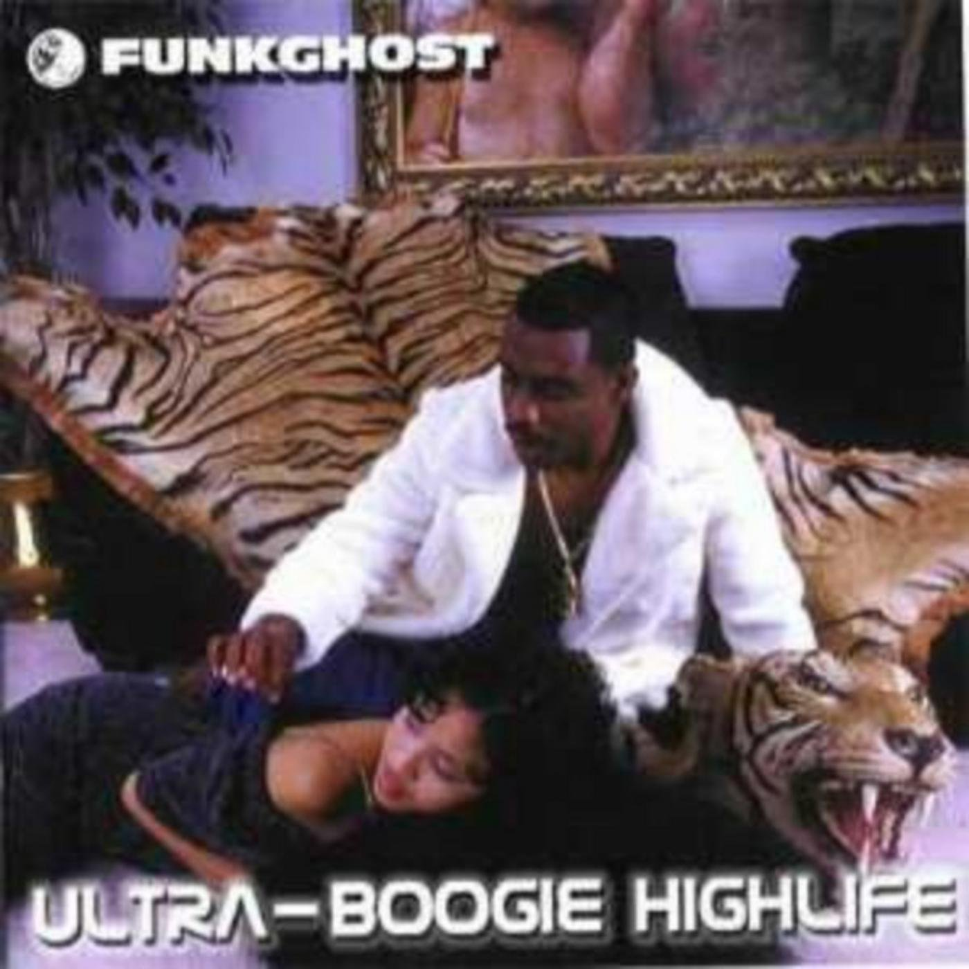 Funkghost - Ultra Boogie Highlife (2020) [FLAC] Download