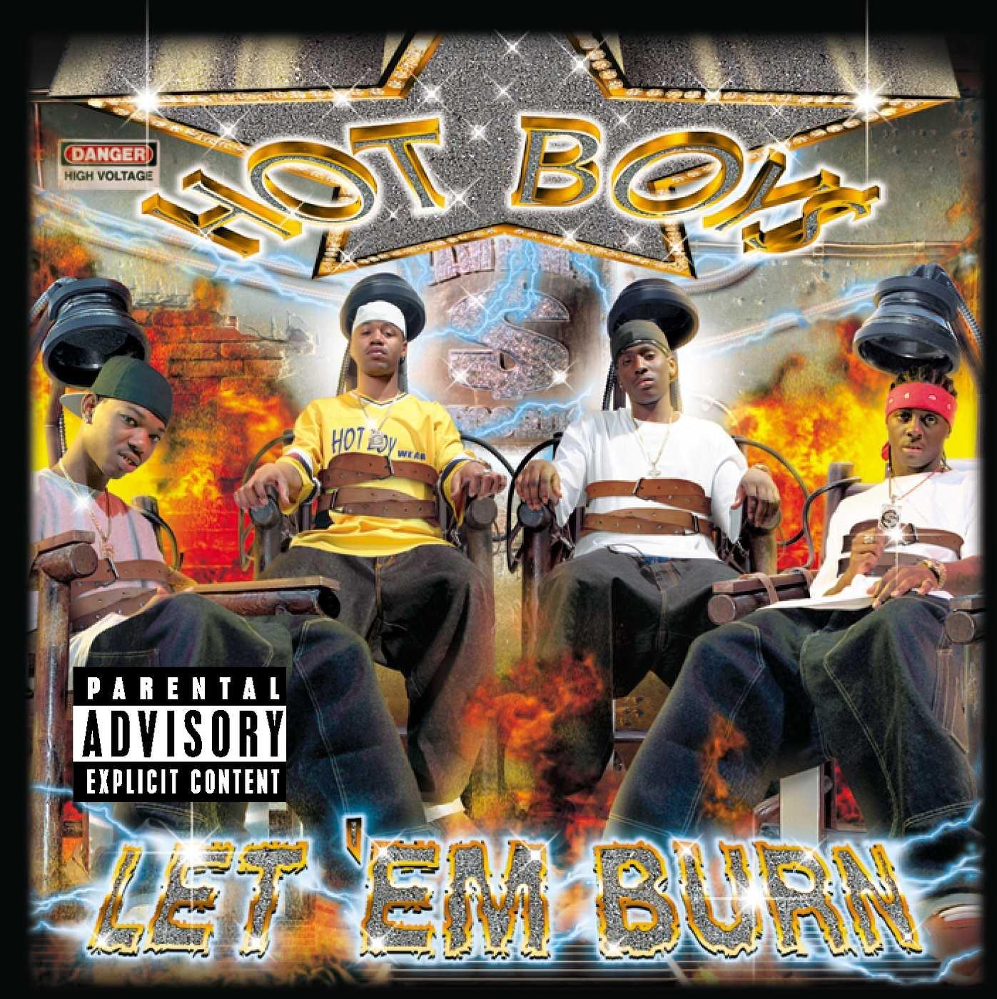 Hot Boy$ - Let 'Em Burn (2003) [FLAC] Download