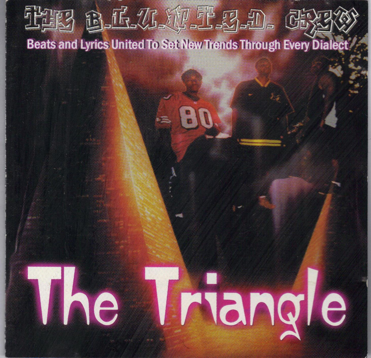 The B.L.U.N.T.E.D. Crew – The Triangle (2020) [FLAC]