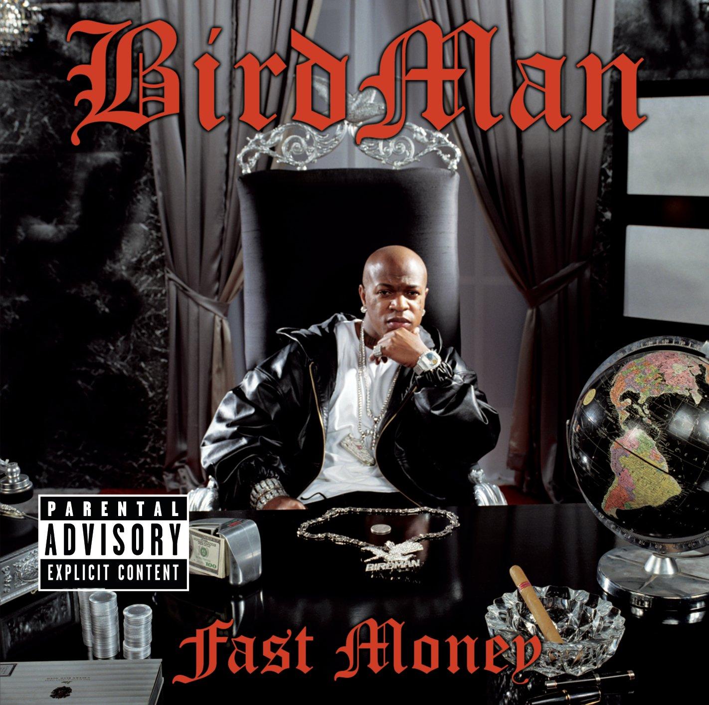 Birdman – Fast Money (2005) [FLAC]