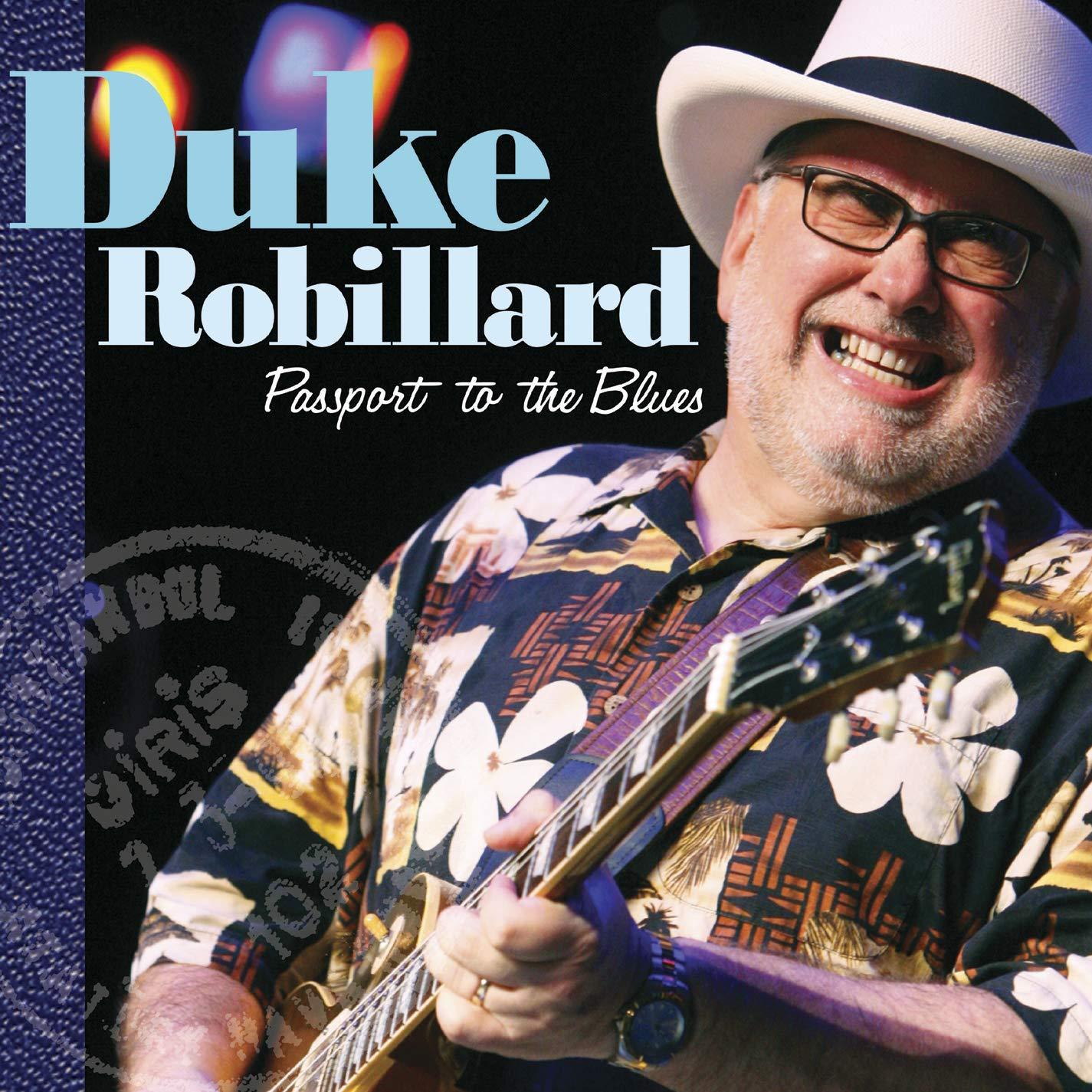 Duke Robillard – Passport To The Blues (2010) [FLAC]