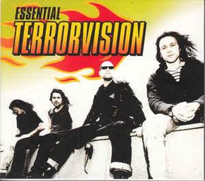 Terrorvision – Essential Terrorvision (2012) [FLAC]