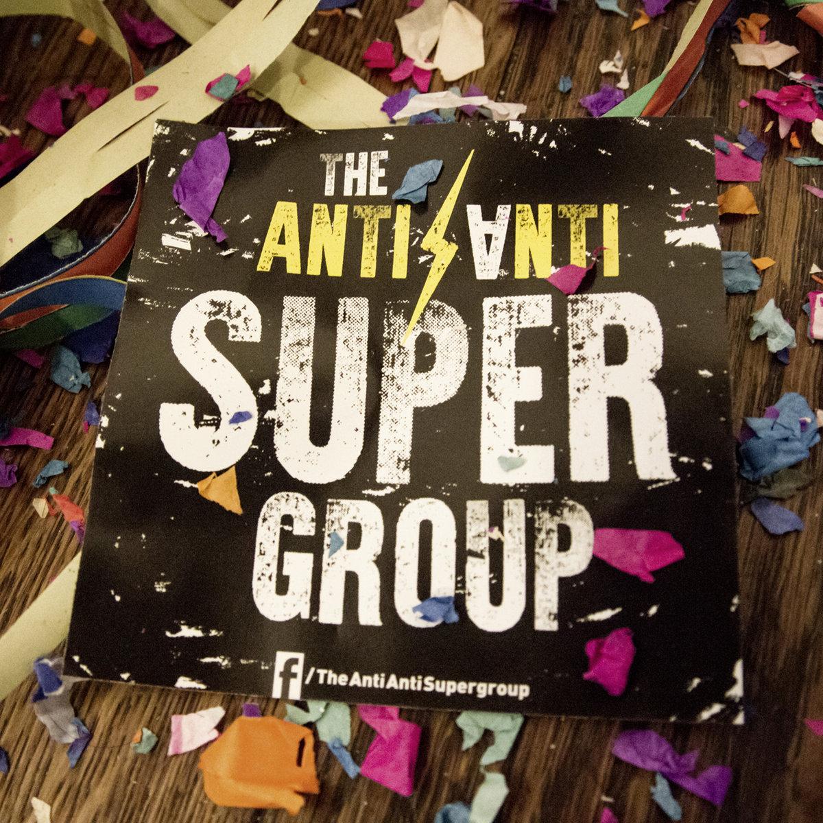 The Anti Anti Super Group – the Anti Anti Super Group (2020) [FLAC]