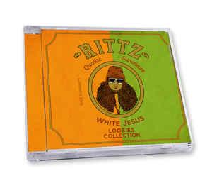 Rittz – White Jesus Loosies Collection () [FLAC]