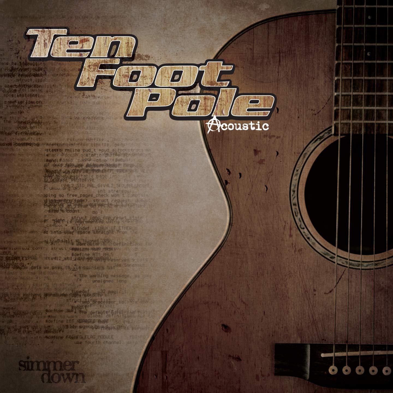 Ten Foot Pole Acoustic – Simmer Down (2020) [FLAC]