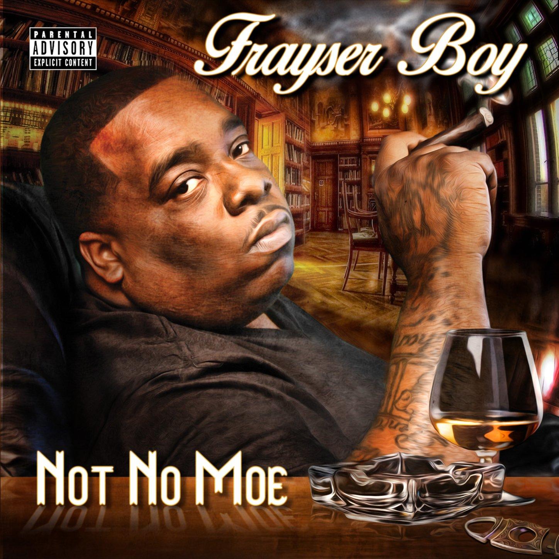 Frayser Boy-Not No Moe-CD-FLAC-2014-FiXiE