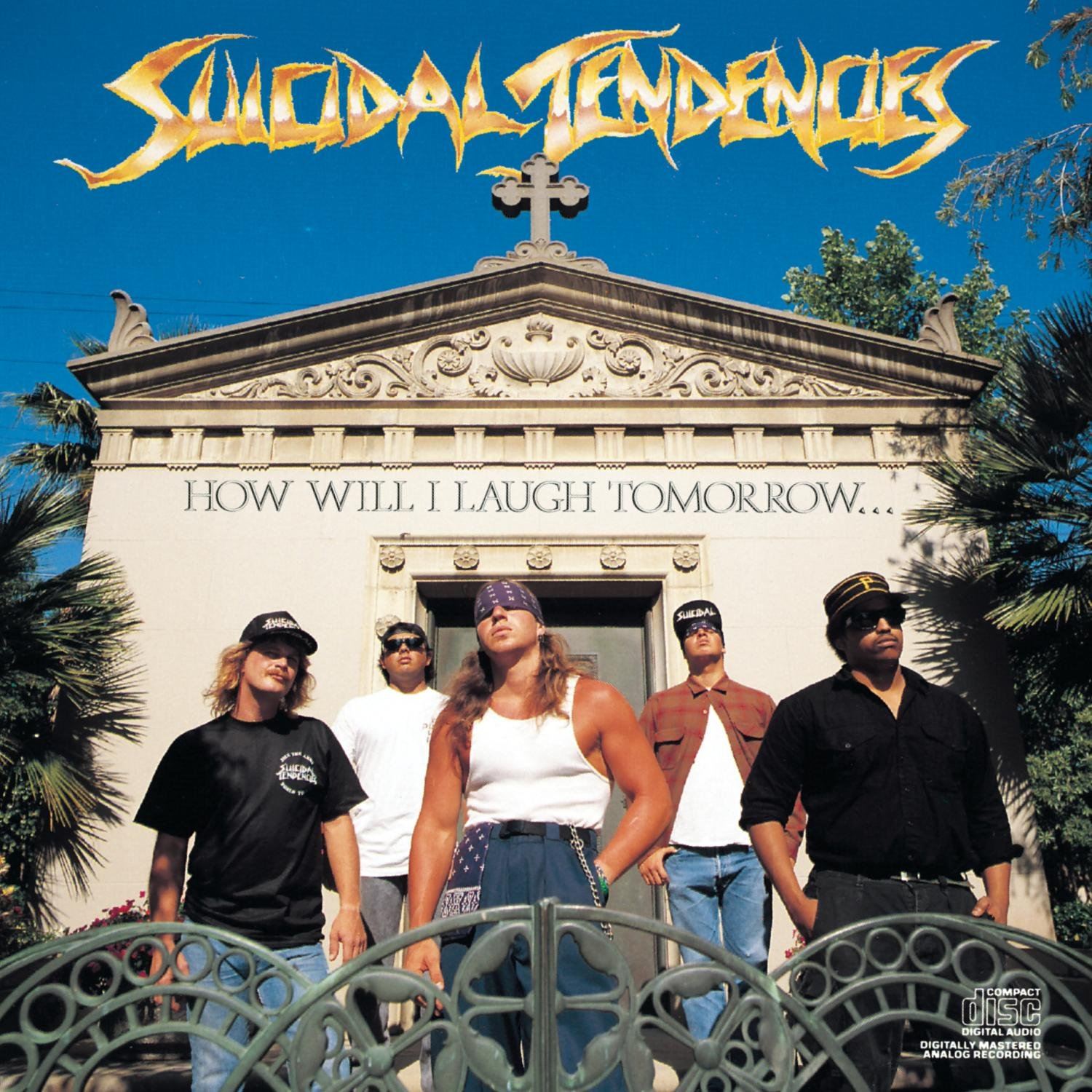 Suicidal Tendencies – How Will I Laugh Tomorrow When I Can't Even Smile Today (1988) [FLAC]