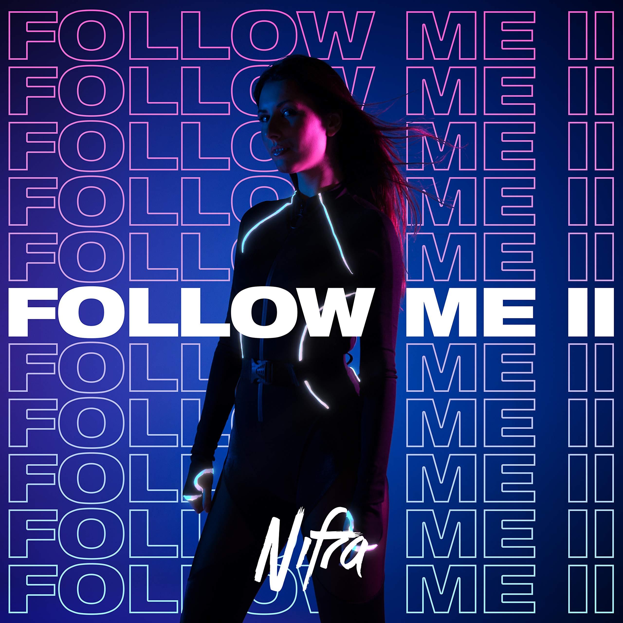 Nifra – Follow Me II (2020) [FLAC]
