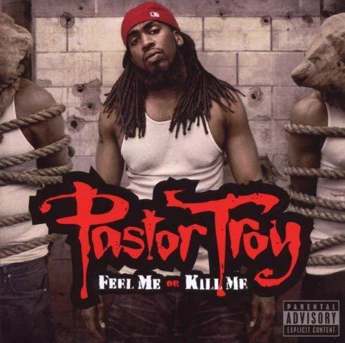 Pastor Troy-Feel Me Or Kill Me-CD-FLAC-2009-FiXiE