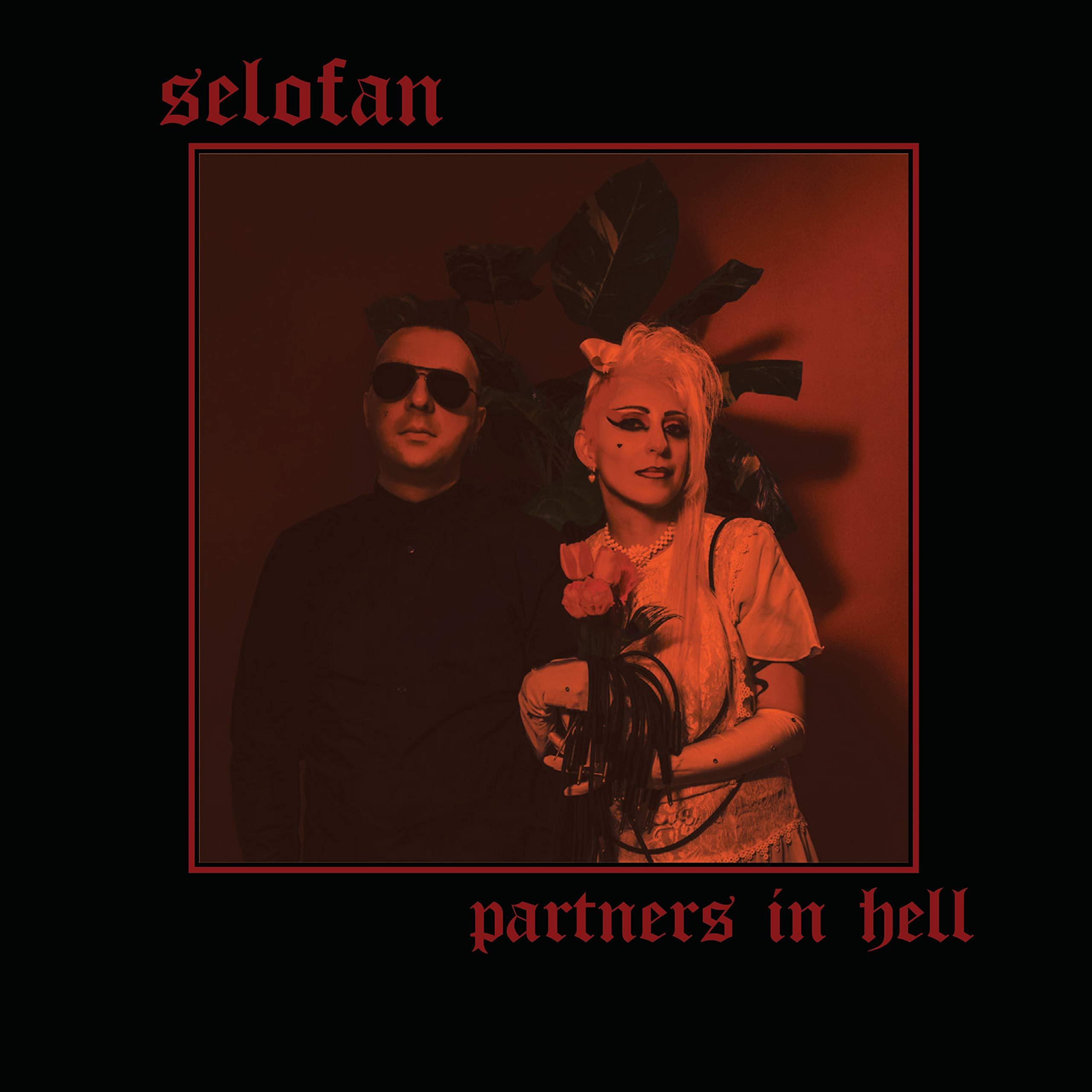 Selofan – Partners In Hell (2020) [FLAC]