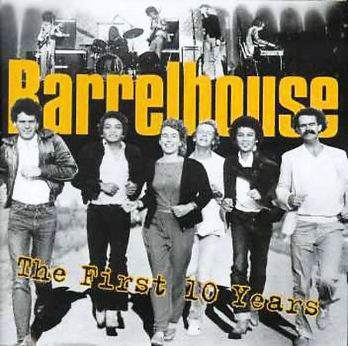 Barrelhouse - The First 10 Years (1996) [FLAC] Download