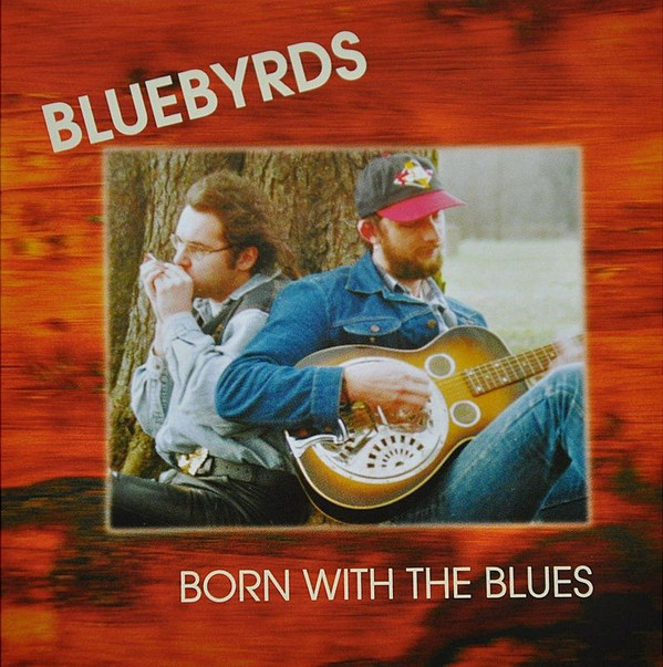 Bluebyrds - Born With The Blues (1995) [FLAC] Download