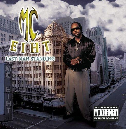 MC Eiht - Last Man Standing (1997) [FLAC] Download