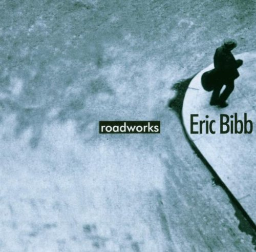 Eric Bibb - Roadworks (1999) [FLAC] Download