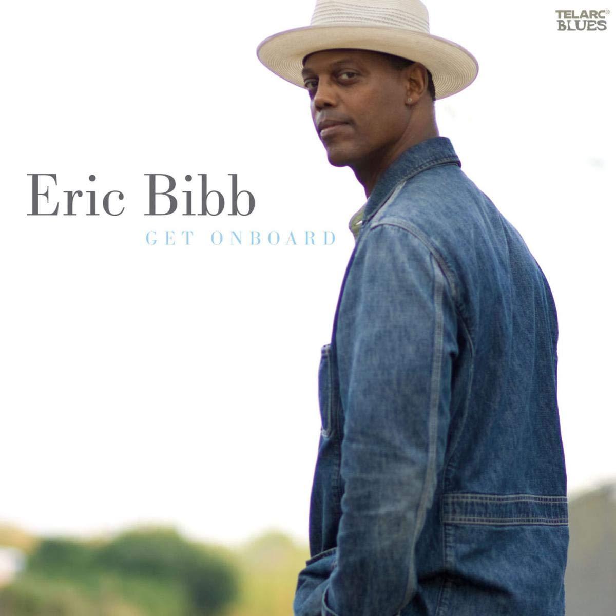 Eric Bibb - Get Onboard (2008) [FLAC] Download