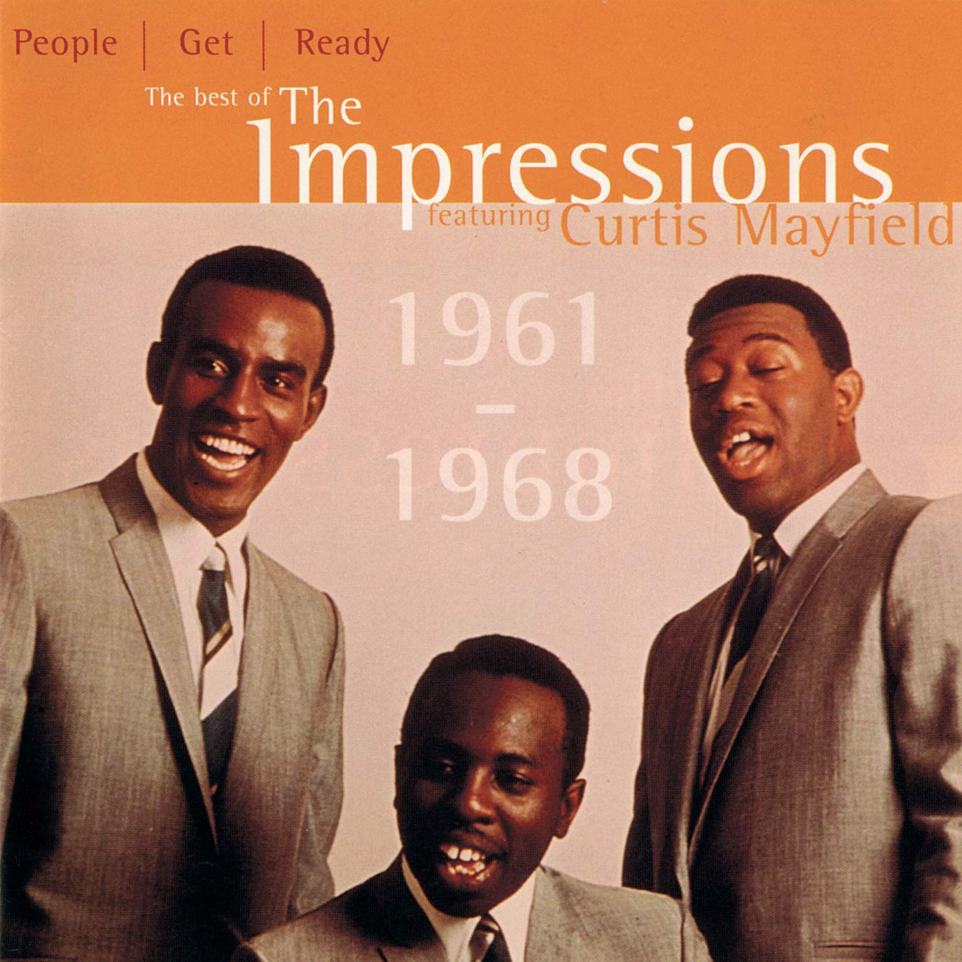 The Impressions Featuring Curtis Mayfield – People Get Ready: The Best Of The Impressions (1997) [FLAC]